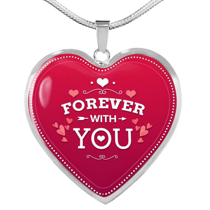 "Forever With You Heart Pendant Necklace Stainless Steel or 18k Gold -Pendant Necklace 18""-22"" - Express Your Love Gifts"