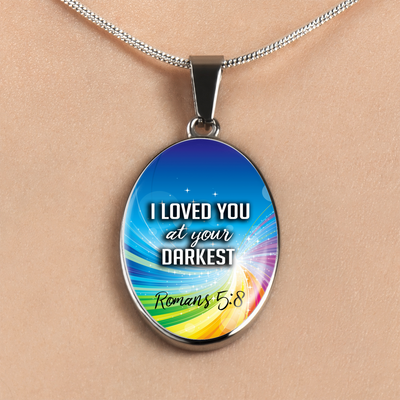 Express Your Love Gifts God Loved Me At My Darkest Inspirational Bible Verse Oval Pendant Necklace Luxury necklace w/ adjustable snake-chain