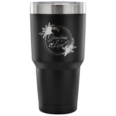 Express Your Love Gifts Grandma Is Love 30oz Tumbler