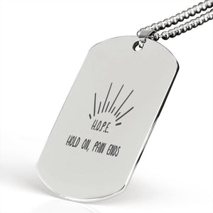 "H.O.P.E. Hold On, Pain Ends Inspirational Encouragement Quote Necklace Stainless Steel Dog Tag w 24"" Ball Chain Express Your Love Gifts"