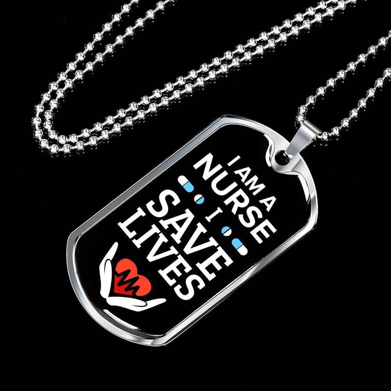 Express Your Love Gifts I Am A Nurse I Save Lives Nurse Jewelry Gift Dog Tag Pendant Necklace Military Chain (Silver) / No