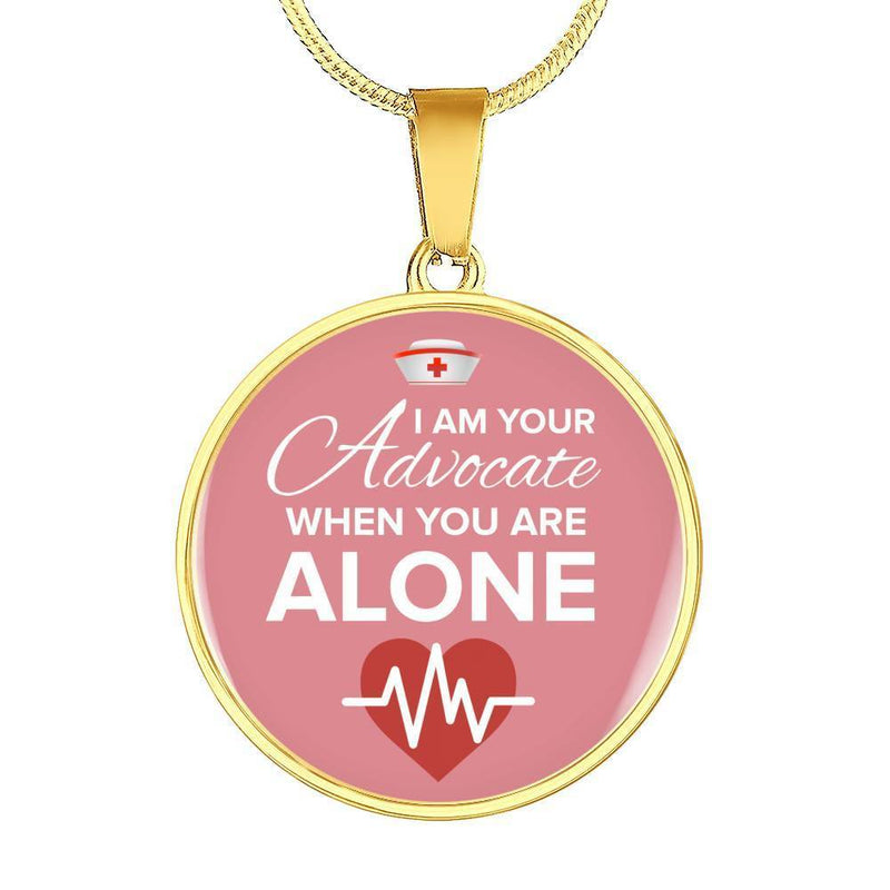 Express Your Love Gifts I Am Your Advocate Nurse Jewelry Gift Pendant Necklace or Bracelet Bangle
