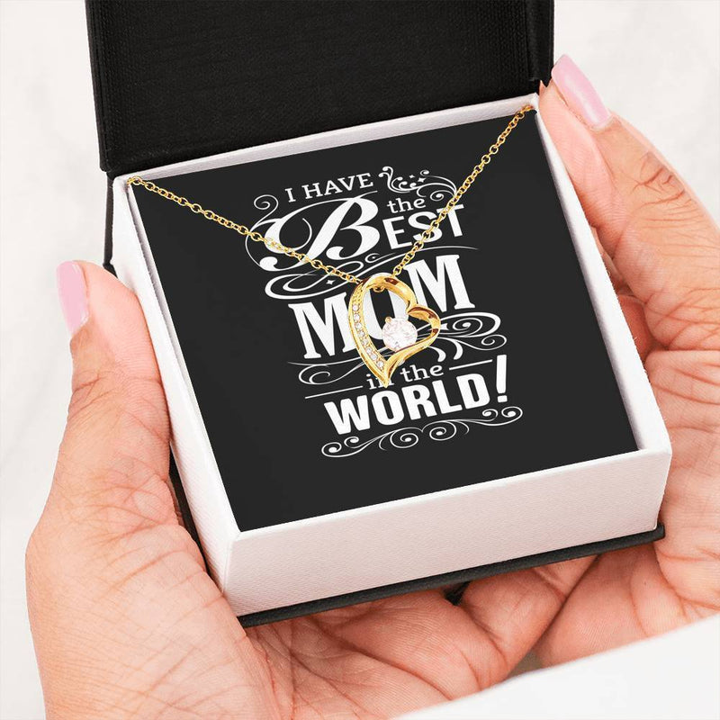 "I Have the Best Mom in the World Cubic Zirconia or Stainless Steel 18"" Necklace  Love Heart Pendant 18k Gold Finish Express Your Love Gifts"