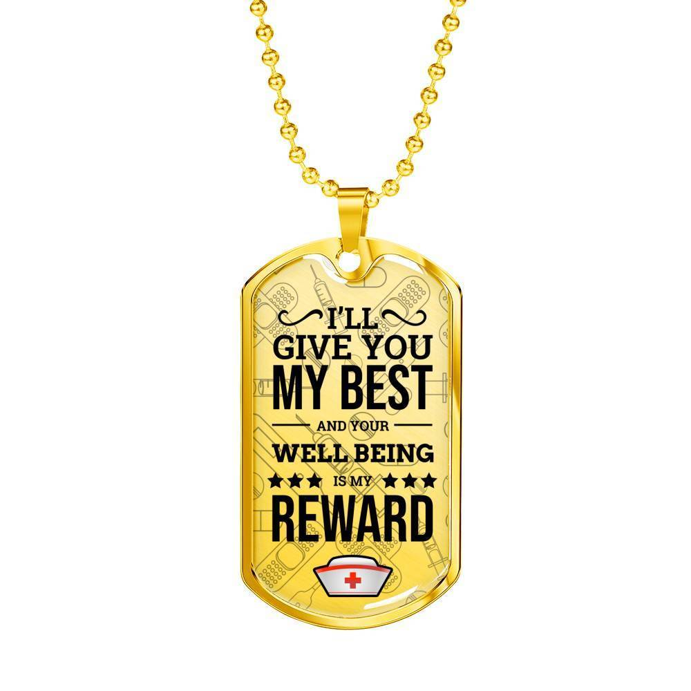 Express Your Love Gifts I'll Give You My Best Nurse Jewelry Gift Dog Tag Pendant Necklace Military Chain (Gold) / No
