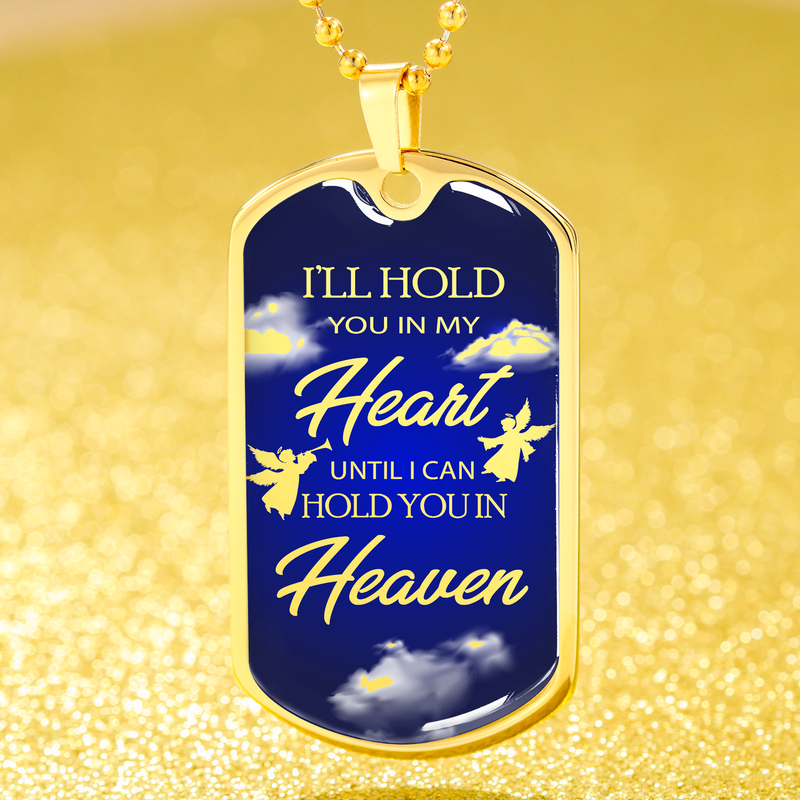 Express Your Love Gifts I'll Hold You In My Heart Remembrance Memorial  Dog Tag Necklace Pendant