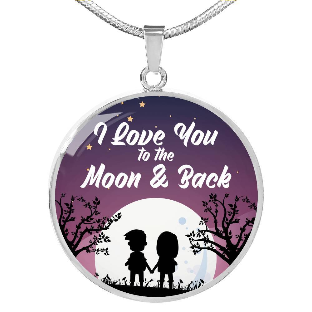 "I Love You to the Moon & Back Circle Pendant Necklace Stainless Steel or 18k Gold - 18-22"" - Express Your Love Gifts"