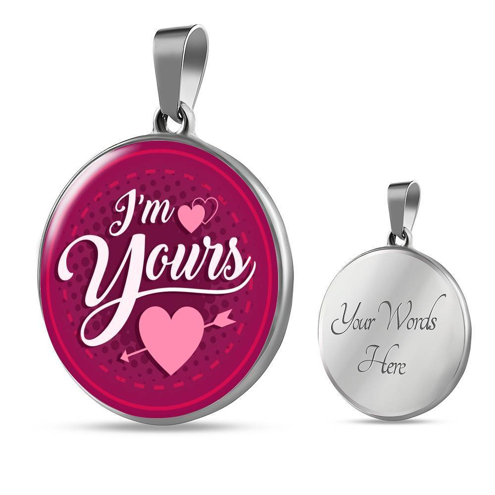 "I'm Yours Circle Pendant Necklace Stainless Steel or 18k Gold 18-22"" - Express Your Love Gifts"