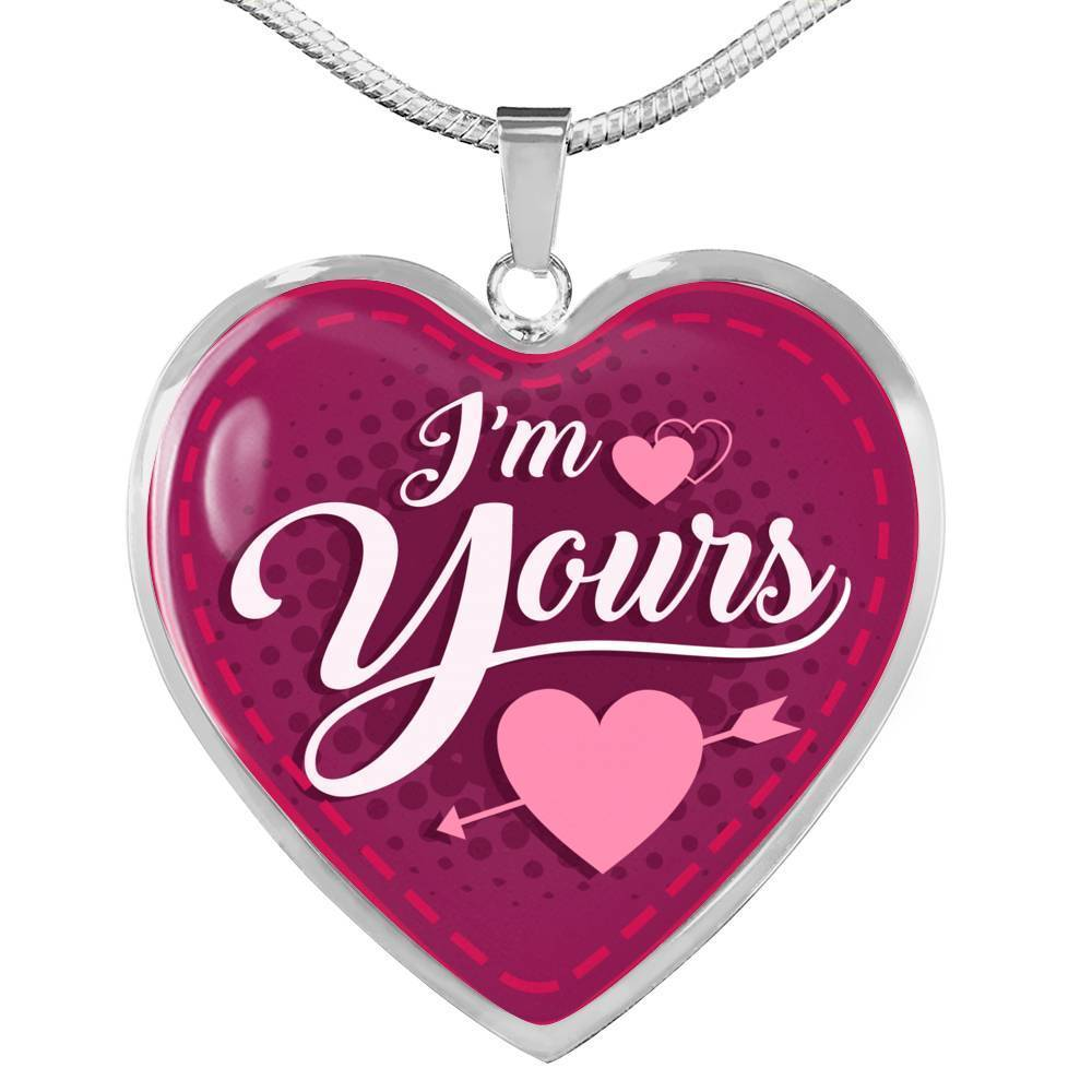 "I'm Yours Necklace Stainless Steel or 18k Gold Heart Pendant 18""-22"" - Express Your Love Gifts"