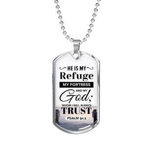 Express Your Love Gifts I Trust God Who Is My Refuge And Fortress Faith Gear Jewelry Dog Tag Necklace Military Chain (Silver) / No