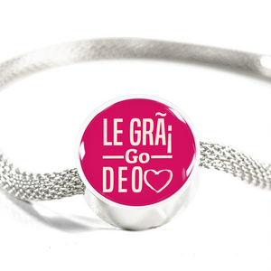 Irish Love Message Le Grá Go Deo (Forever with Love) Handmade Stainless Steel Circle Charm Bracelet Express Your Love Gifts