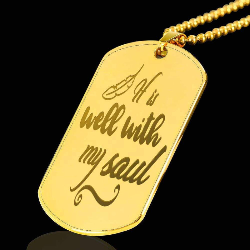 "It Is Well With My Soul (1) Bible Verse Necklace 18k Gold Stainless Steel Dog Tag 24"" w Ball Chain Express Your Love Gifts"