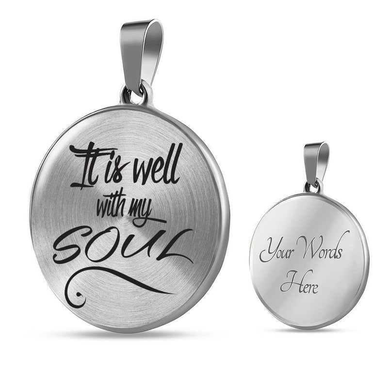 "It Is Well with My Soul Circle Pendant Necklace Stainless Steel or 18k Gold 18-22"" - Express Your Love Gifts"