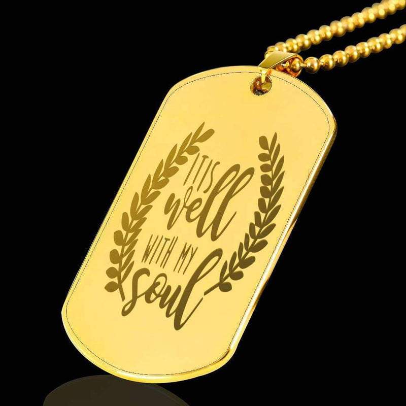 "It Is Well With Soul Bible Verse Necklace 18k Gold Stainless Steel Dog Tag 24"" w Ball Chain Express Your Love Gifts"