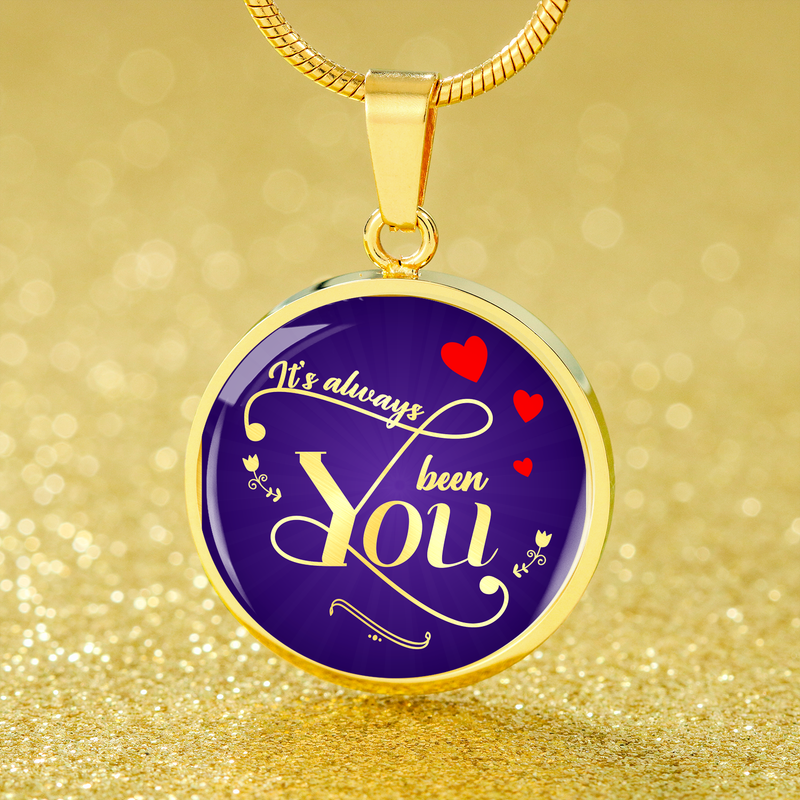 "It's Always Been You Circle Pendant Necklace 18k Gold 18-22"" - Express Your Love Gifts"