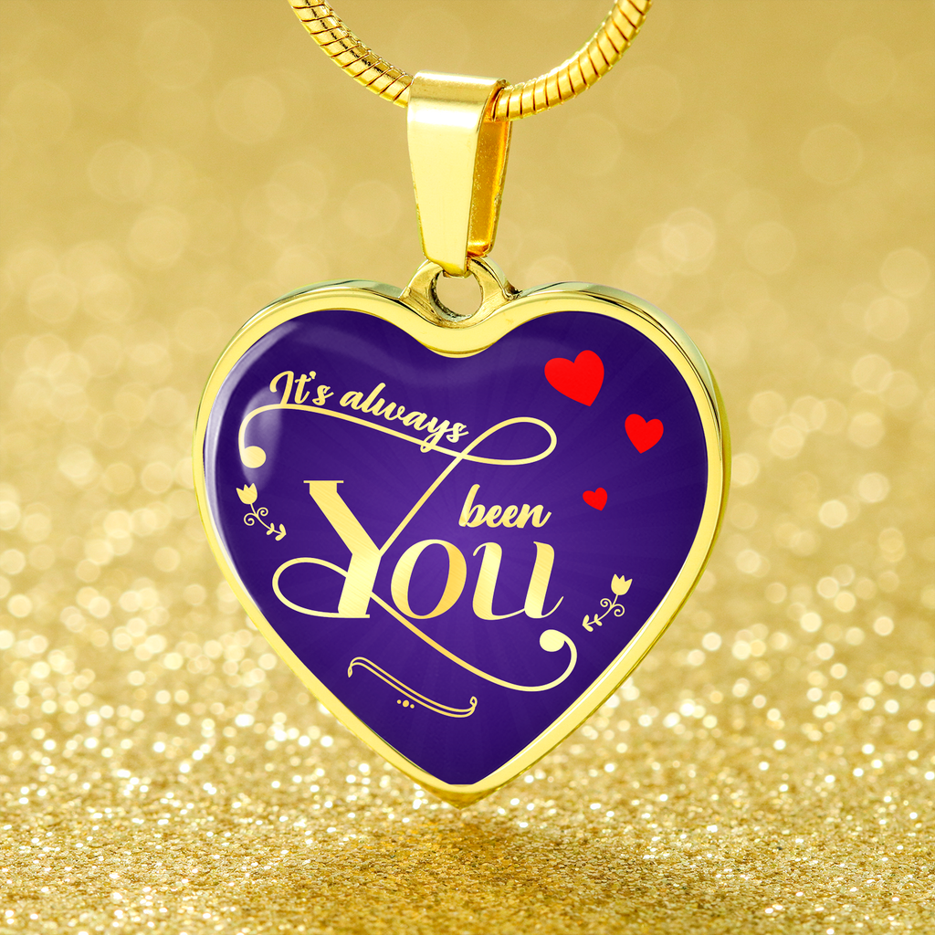 Express Your Love Gifts It's Always Been You Heart Necklace Love Pendant
