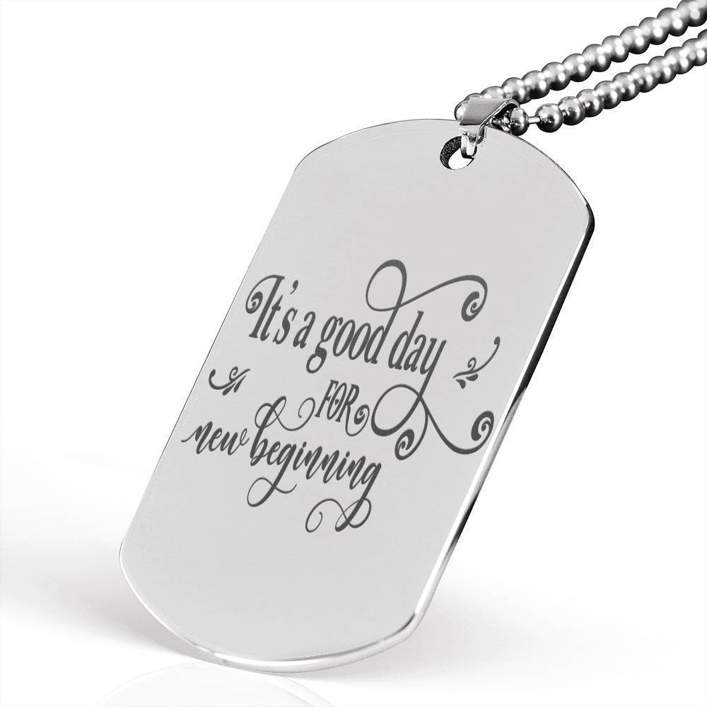 "Its a Good Day Inspirational Encouragement Quote Necklace Stainless Steel Dog Tag w 24"" Ball Chain Express Your Love Gifts"