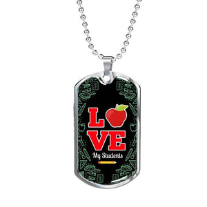 Express Your Love Gifts Love My Students Teacher Appreciation Gift Dog Tag Pendant Necklace Military Chain (Silver) / No