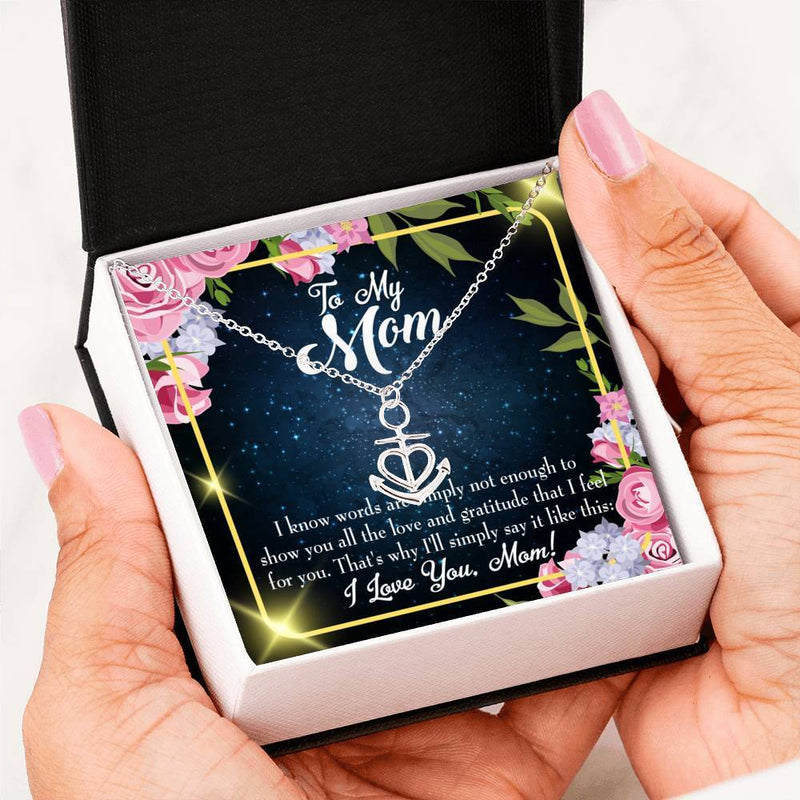 Mom Gift Necklace- Words Not Enough Anchor Pendant Stainless Steel, Mothers Day Birthday Jewelry Gift Express Your Love Gifts