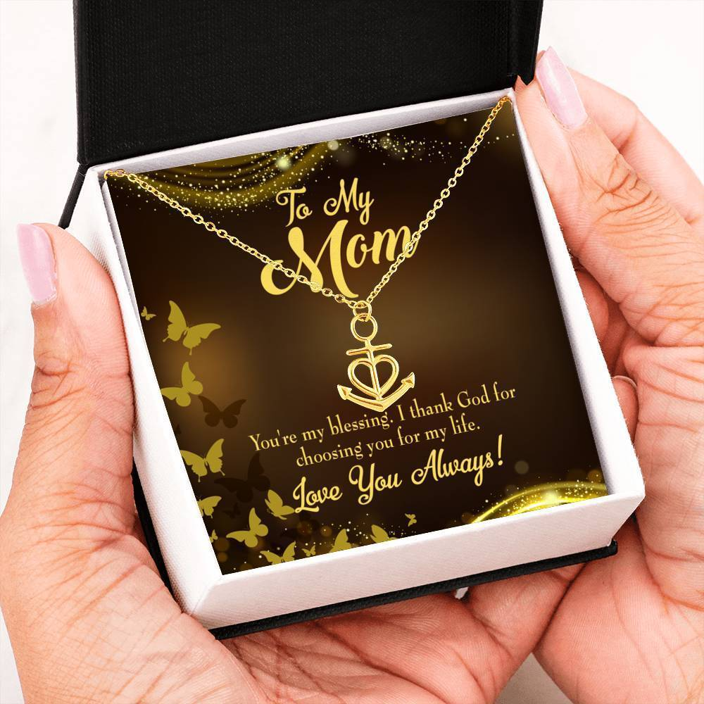 Mom Gift Necklace- You're my Blessing Anchor Pendant Stainless Steel, Mothers Day Birthday Jewelry Gift Express Your Love Gifts