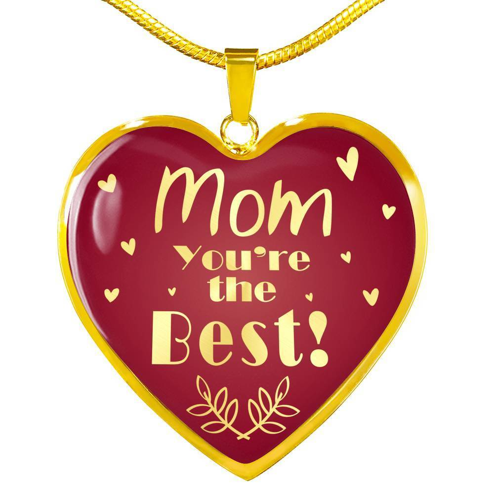 "Mom You're the Best! Heart Necklace Stainless Steel 18k Gold Pendant 18""22"" - Express Your Love Gifts"