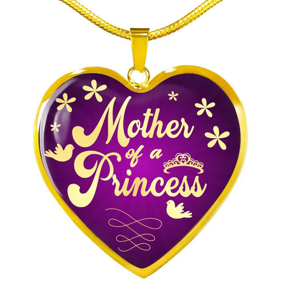 "Mother of a Pricess Stainless Steel or 18k Gold Heart Pendant 18-22"" - Express Your Love Gifts"