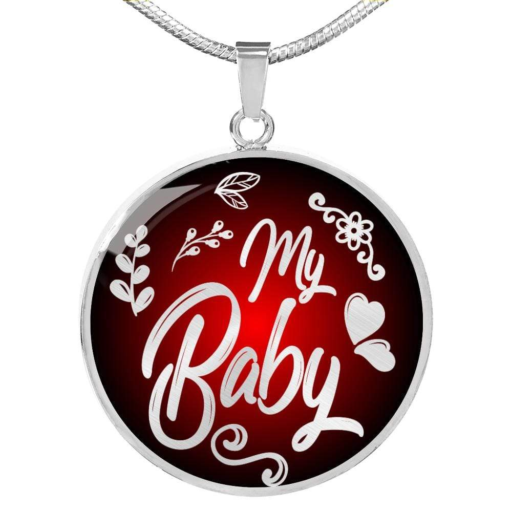 "My Baby Love Message Circle Pendant Necklace Stainless Steel or 18k Gold 18-22"" - Express Your Love Gifts"