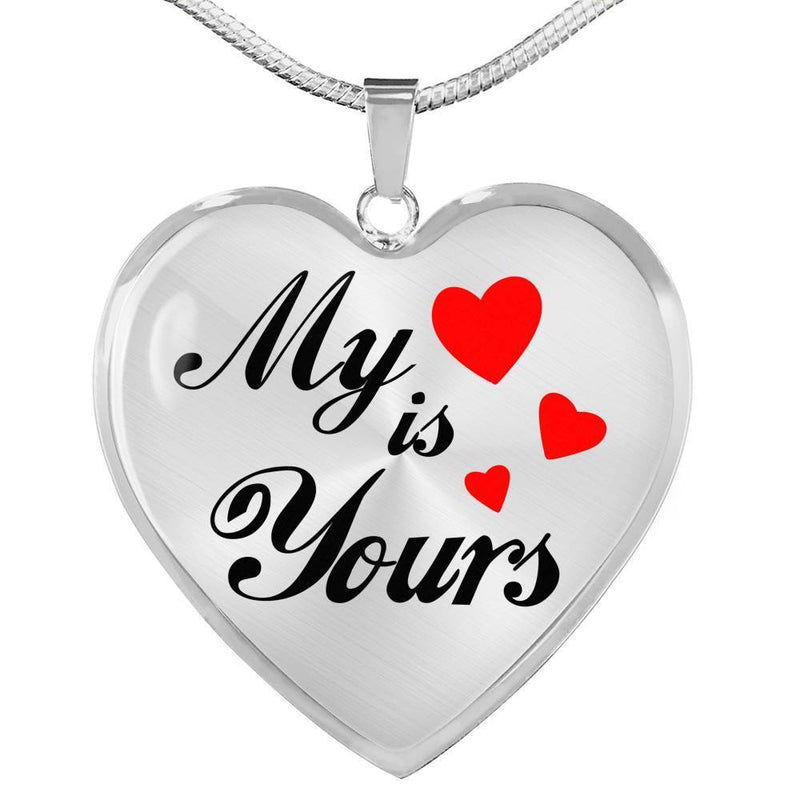 "My Heart is Yours Stainless Steel or 18k Gold Heart Pendant Necklace 18""-22"" - Express Your Love Gifts"