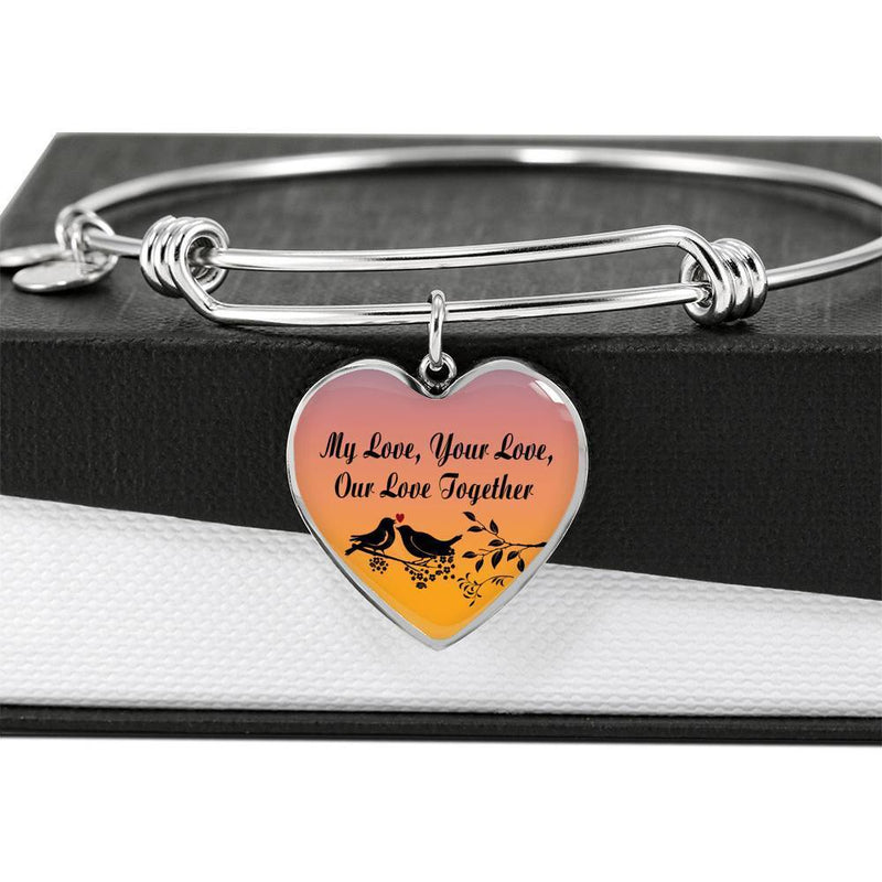 "My Love Your Love Our Love Together Heart Stainless Steel Or 18k Gold Bracelet Bangle 7-9"" - Express Your Love Gifts"