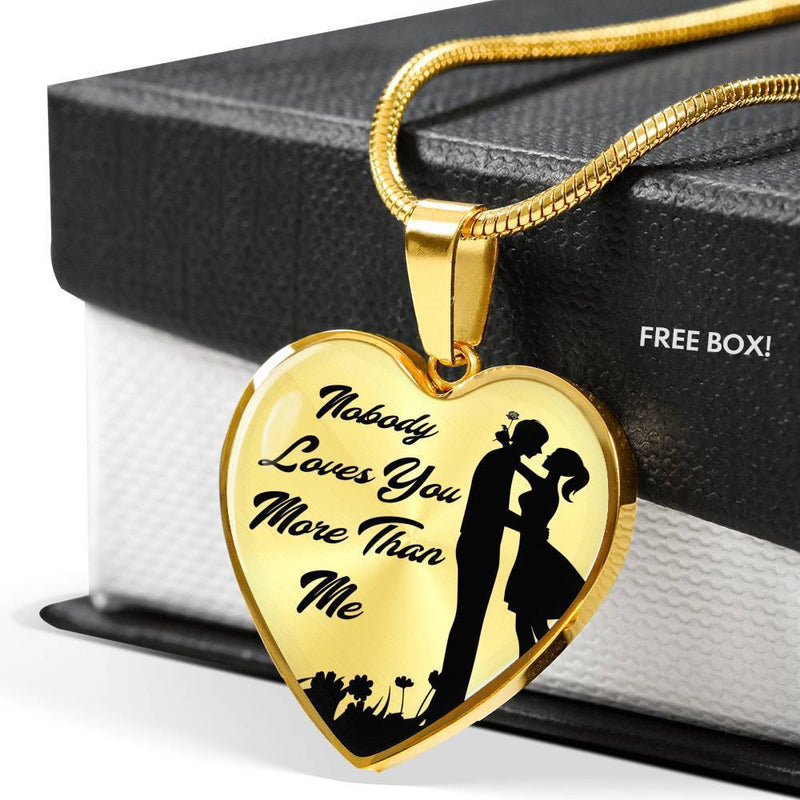 Nobody Loves You More Than Me Necklace Stainless Steel or 18k Gold Heart Pendant 18-22'' - Express Your Love Gifts