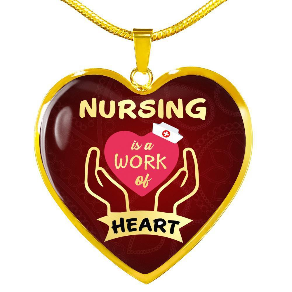 Express Your Love Gifts Nursing is a Work of Heart Nurse Jewelry Gift Necklace Pendant Luxury Necklace (Gold) / No