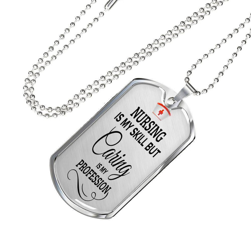 Express Your Love Gifts Nursing Is My Skill Nurse Jewelry Gift Dog Tag Pendant Necklace