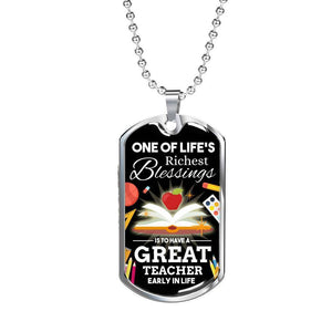Express Your Love Gifts One Of Life's Richest Blessing Teacher Appreciation Gift Dog Tag Pendant Necklace Military Chain (Silver) / No