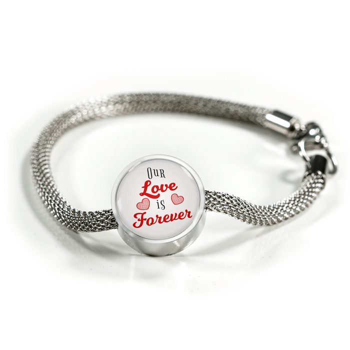 Our Love is Forever Handmade Stainless Steel Circle Charm Bracelet
