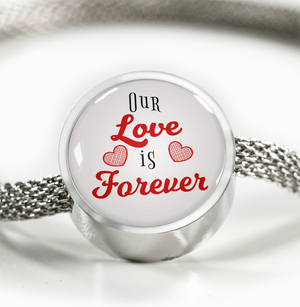 Express Your Love Gifts Our Love is Forever- Circular Charm Bracelet M/L Bracelet & Charm / No