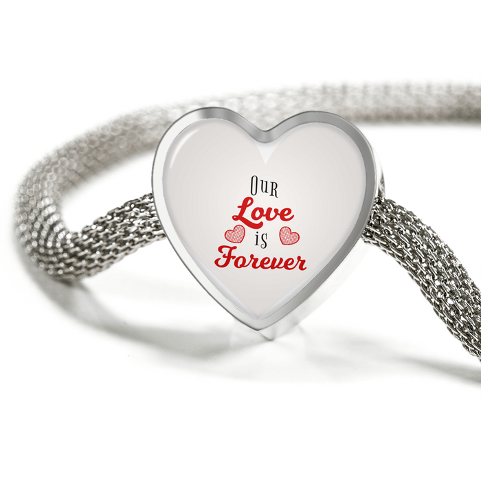 Our Love is Forever-Handmade Stainless Steel- Heart Charm Bracelet