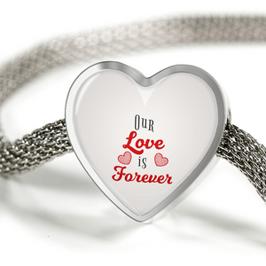 Express Your Love Gifts Our Love is Forever-Handmade Stainless Steel- Heart Charm Bracelet M/L Bracelet & Charm / No