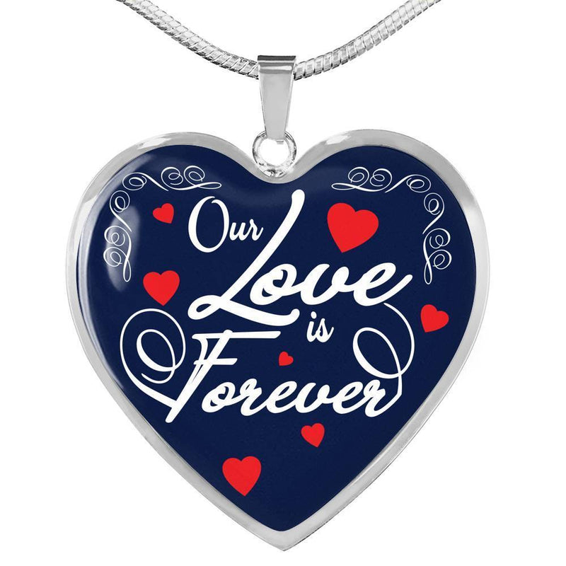 "Our Love is Forever Heart Pendant Necklace Stainless Steel or 18k Gold -Pendant Necklace 18""-22"" - Express Your Love Gifts"