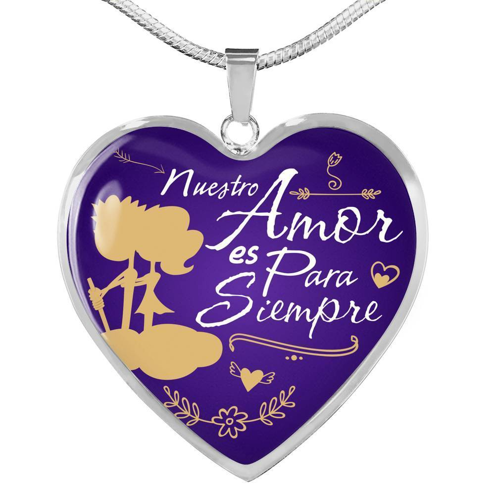 Express Your Love Gifts Our Love is Forever Spanish Love Gift Heart Pendant Necklace