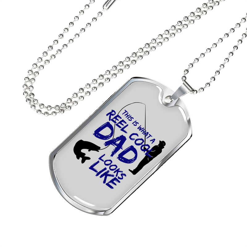 "Father gift Reel Cool Dad Necklace Stainless Steel or 18k Gold Dog Tag w 24"" Chain - Express Your Love Gifts"