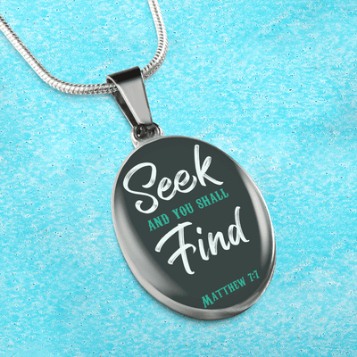 Seek and You Shall Find Oval Pendant Necklace or Bangle Bracelet Express Your Love Gifts
