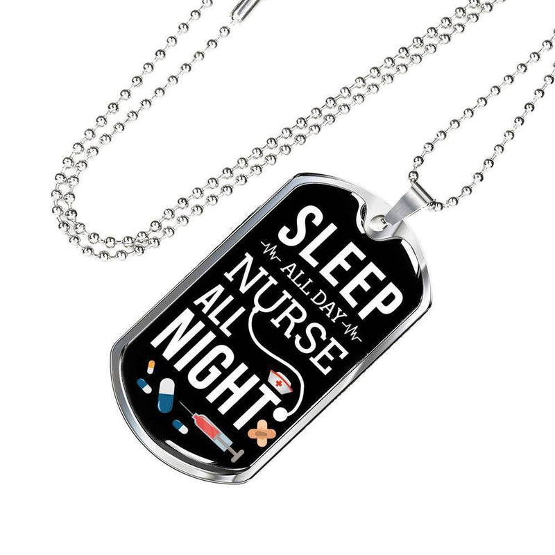 Express Your Love Gifts Sleep All Day Nurse All Night Nurse Jewelry Gift Dog Tag Pendant Necklace Military Chain (Silver) / No