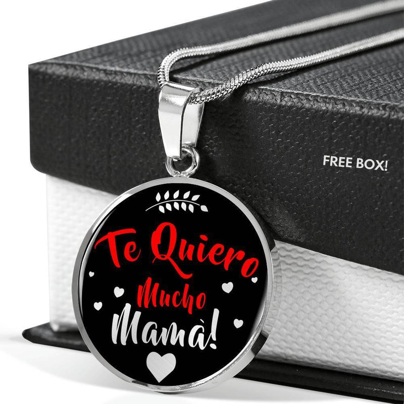 Express Your Love Gifts Spanish I Love You Very Much, Mother Necklace-Te Quiero Mucho Madre! Pendant