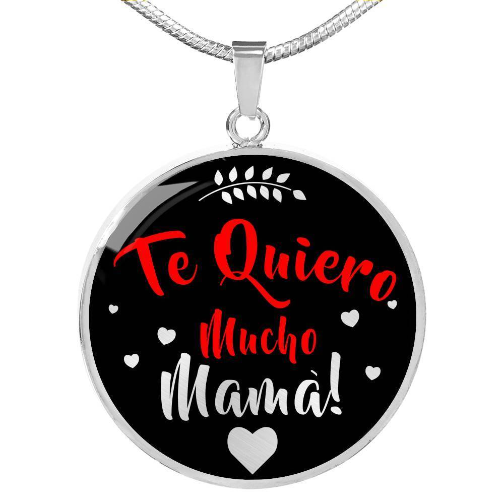 Spanish I Love You Very Much Mother NecklaceTe Quiero Mucho Madre! Pendant - Express Your Love Gifts