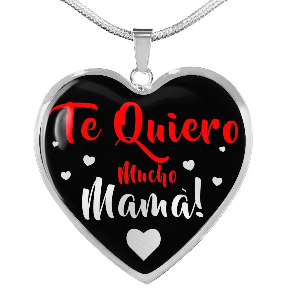 Express Your Love Gifts Spanish Mom Jewelry I Love You Very Much, Mother -Te Quiero Mucho Madre!-Heart Necklace Pendant