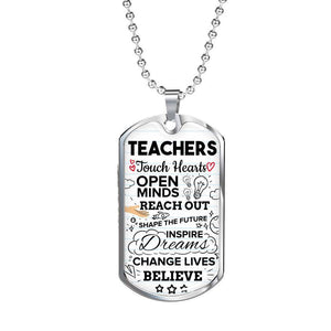 Express Your Love Gifts Teachers Touch Hearts Teacher Appreciation Gift Dog Tag Pendant Necklace Military Chain (Silver) / No