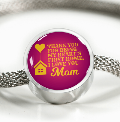 Express Your Love Gifts Thank You For Being My Heart's First Home, I Love You Mom Circular Charm Bracelet S/M Bracelet & Charm / No