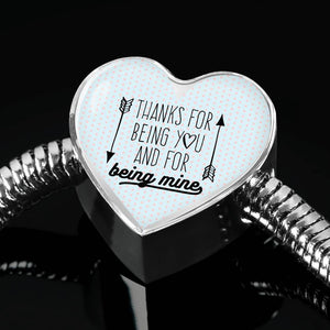 Thanks for Being You and for Being Mine Heart Charm Bracelet Express Your Love Gifts