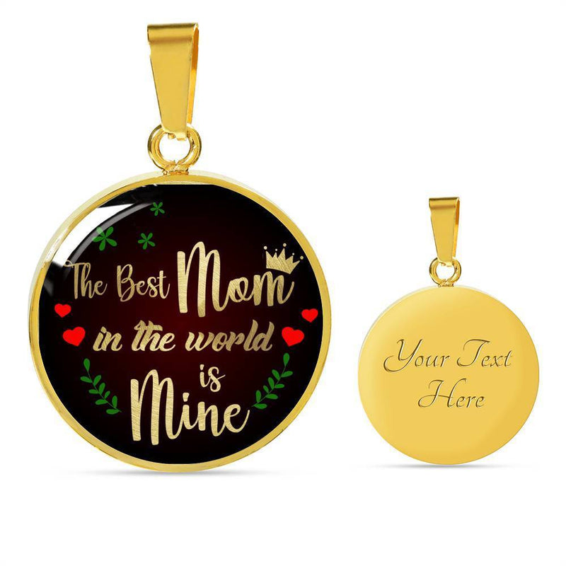 Express Your Love Gifts The Best Mom in the World is Mine Engravable Circle Necklace Pendant
