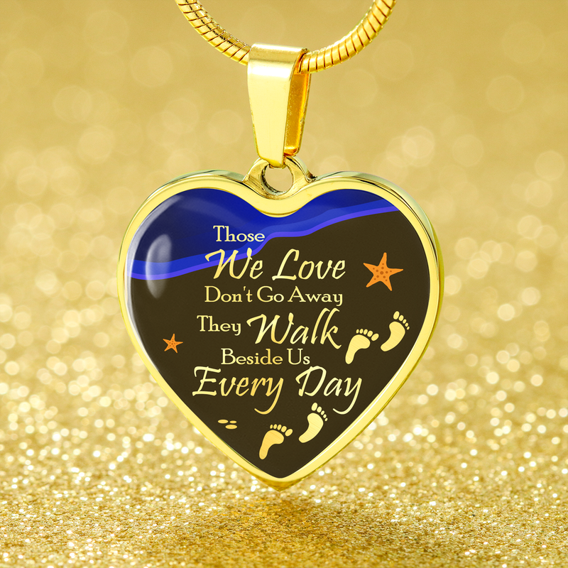Express Your Love Gifts Those We Love Don't Go Away Remembrance Heart Necklace Pendant Luxury Necklace (Gold) / No