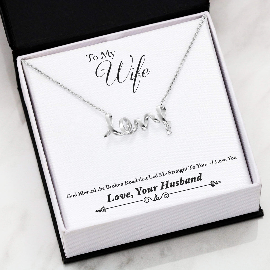 "To My Wife, God Bless the Broken Road Scripted Love Card Necklace Stainless Steel 16-22"" Adjustable Cable Chain Express Your Love Gifts"